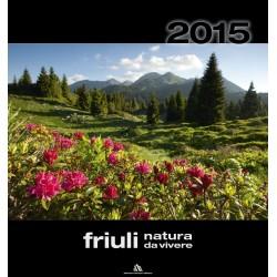 Calendario 2015: Friuli Natura da vivere