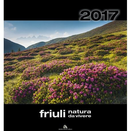 Calendario 2017: Friuli Natura da vivere